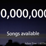 10,000,000 Songs available through the iTunes Music Store.